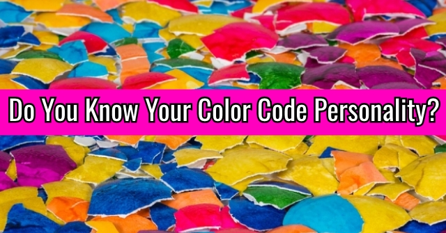 Do You Know Your Color Code Personality?