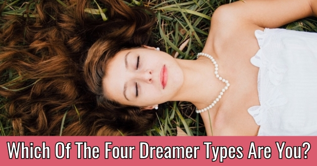 Which Of The Four Dreamer Types Are You?