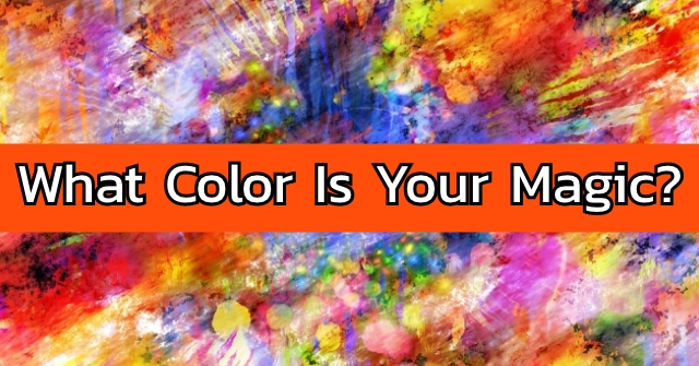 What Color Is Your Magic?